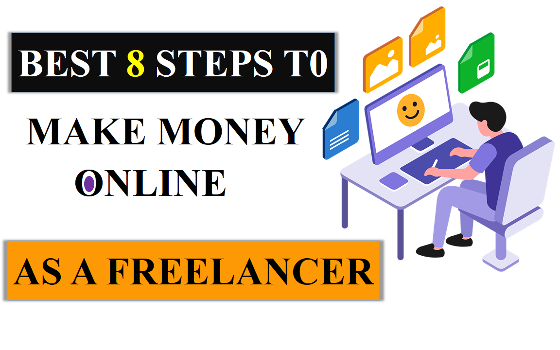 How To Earn Money Through Freelancing in 2021